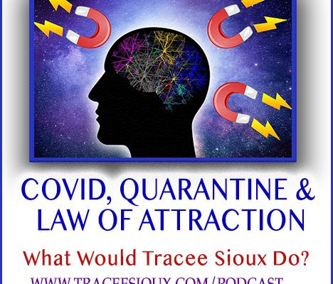 quarantine COVID law of attraction manifestation